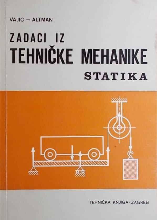 Vajić-Altman-Zadaci iz tehničke mehanike