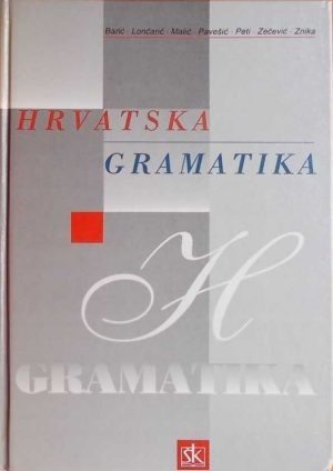 Barić, Lončarić, Malić, Pavešić: Hrvatska gramatika