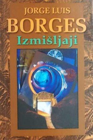 Borges: Izmišljaji