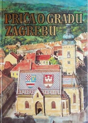 Kuzmić: Priča o gradu Zagrebu