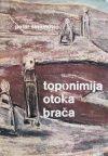 Šimunović-Toponimija otoka Brača