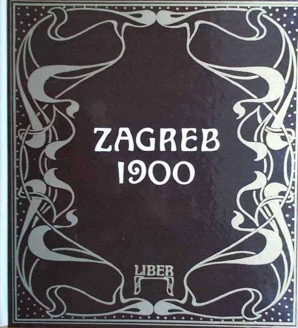 Zagreb 1900