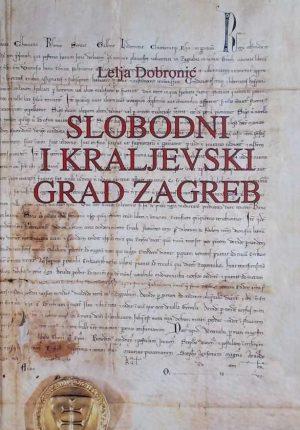 Dobronić-Slobodni i kraljevski grad Zagreb