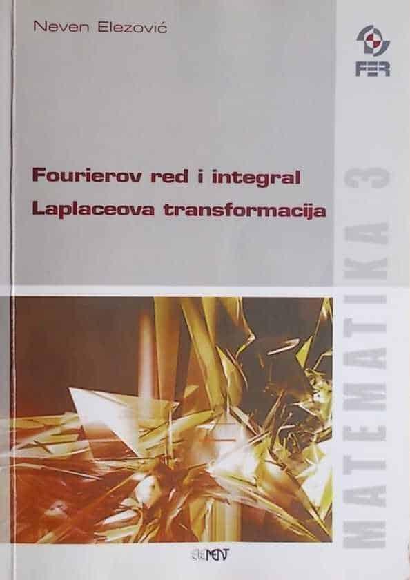Elezović-Fourierov red i integral/ Laplaceova transformacija