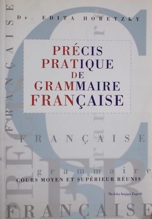 Horetzky: Précis pratique de grammaire Française