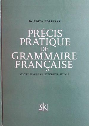 Horetzky-Precis pratique de grammaire francaise