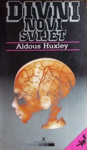 Huxley-Divni novi svijet