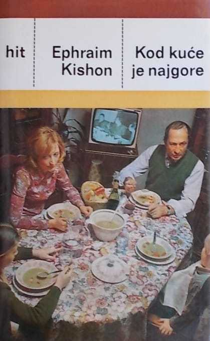 Kishon-Kod kuće je najgore