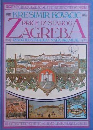 Kovačić-Priče iz starog Zagreba