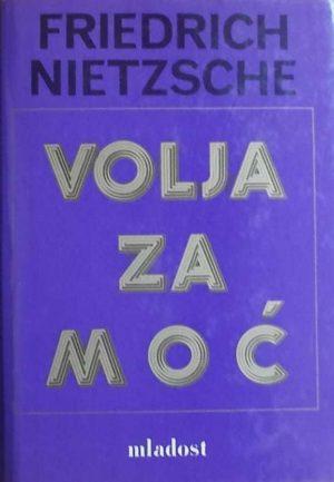 Nietzsche-Volja za moć