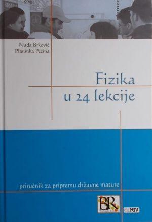 Brković, Pećina-Fizika u 24 lekcije