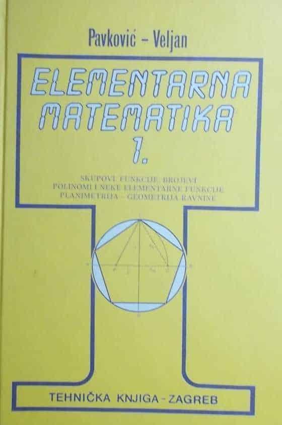 Pavković-Veljan-Elementarna matematika 1