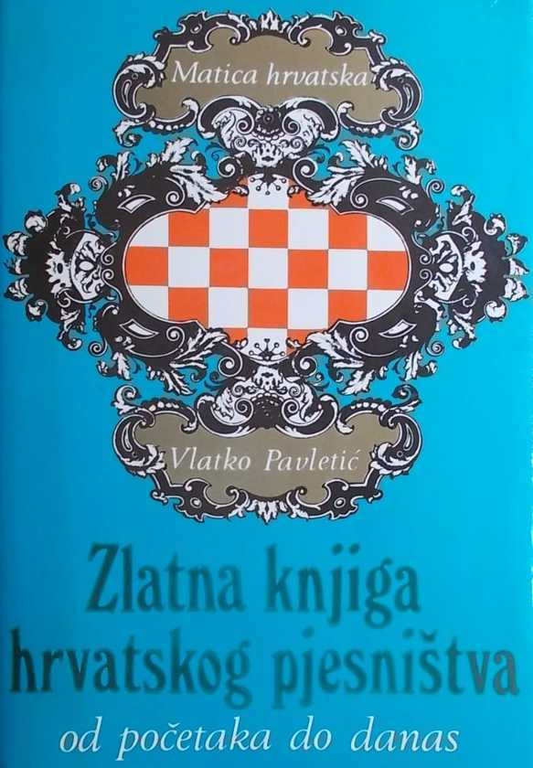 Pavletić-Zlatna knjiga hrvatskog pjesništva