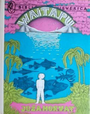 Horvat: Waitapu