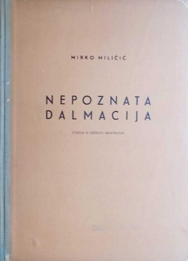 Miličić-Nepoznata Dalmacija
