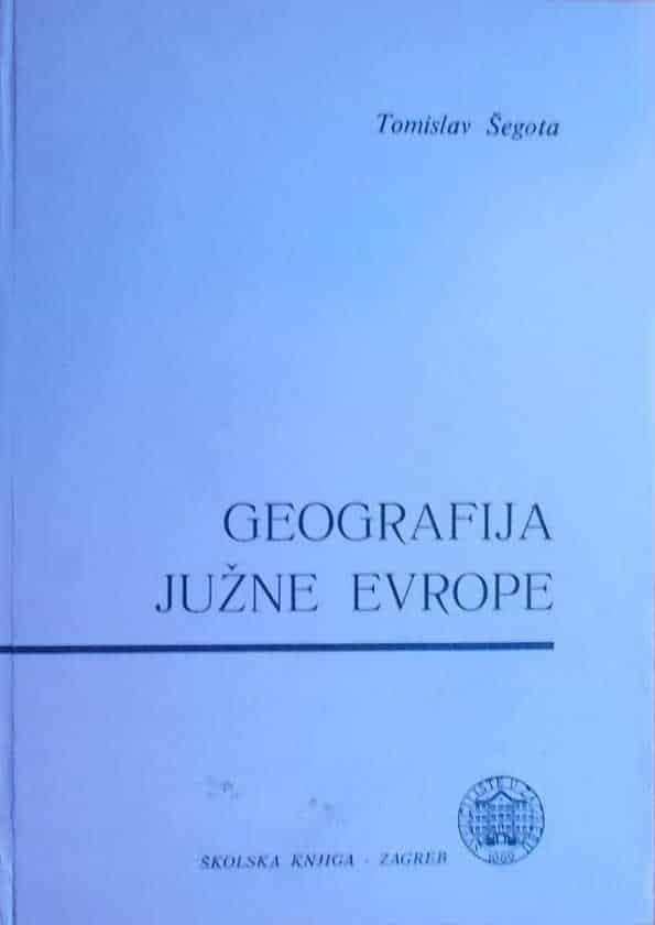 Šegota-Geografija južne Evrope