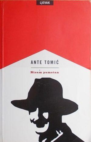 Tomić-Nisam pametan