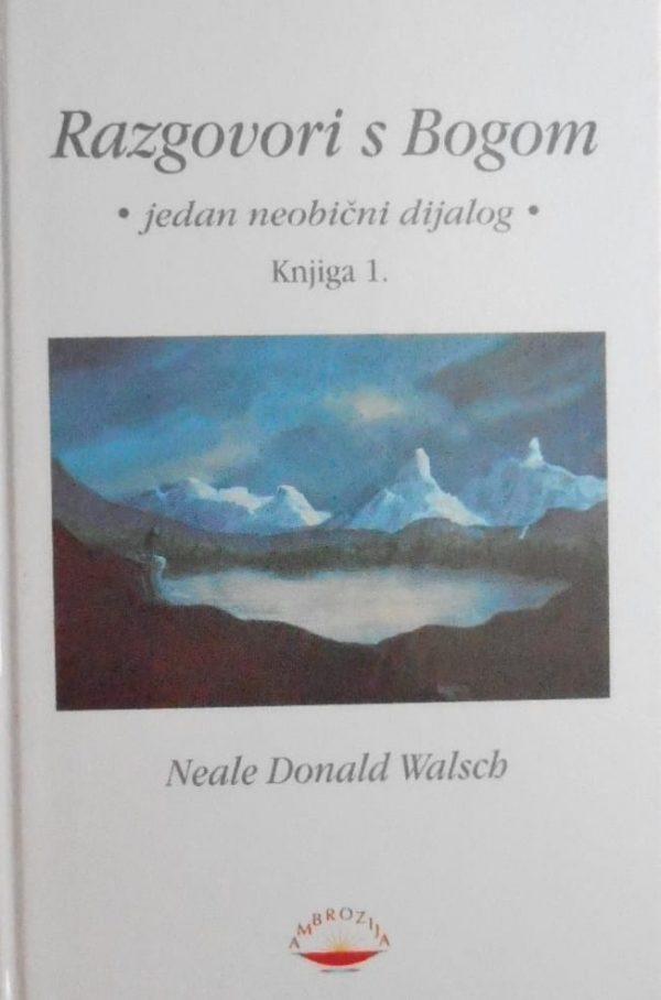 Walsch-Razgovori s Bogom 1