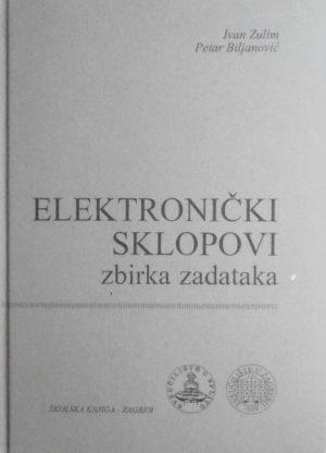 Zulim-Elektronički sklopovi: zbirka zadataka
