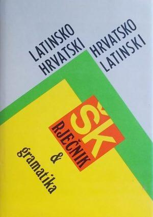 Latinsko-hrvatski i hrvatsko-latinski školski rječnik