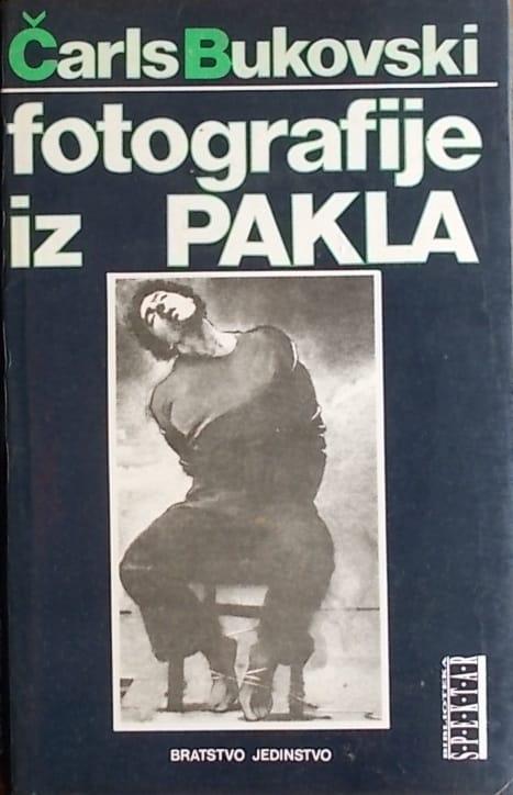 Bukovski: Fotografije iz pakla