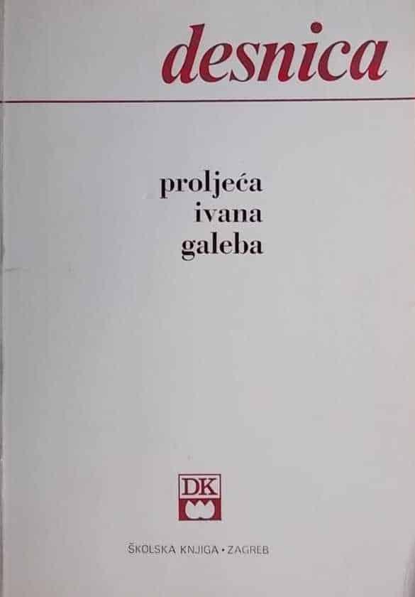 Desnica-Proljeća Ivana Galeba