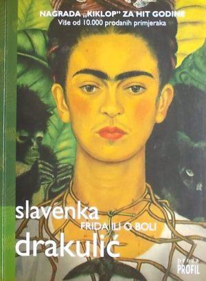 Drakulić: Frida ili o boli