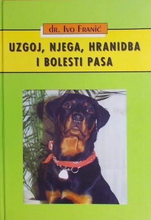 Franić-Uzgoj, njega, hranidba i bolesti pasa