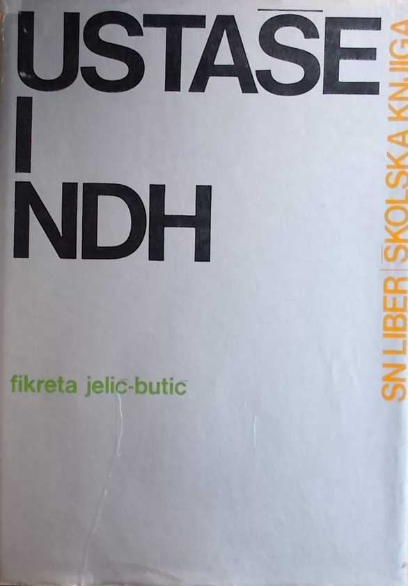Jelić-Butić-Ustaše i Ndh