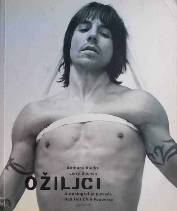 Ožiljci: autobiografija pjevača Red Hot Chili Pappersa