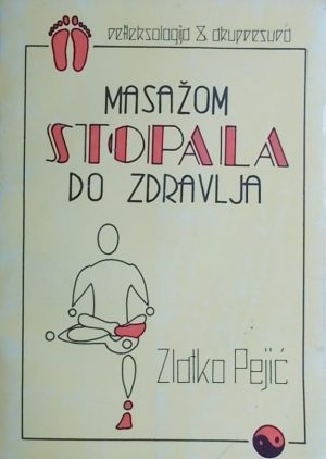Pejić-Masažom stopala do zdravlja