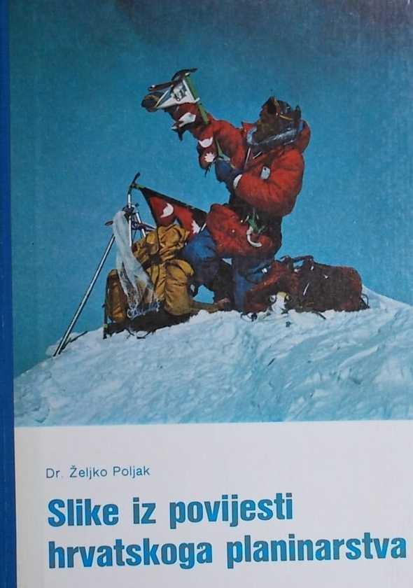 Poljak-Slike iz povijesti hrvatskoga planinarstva