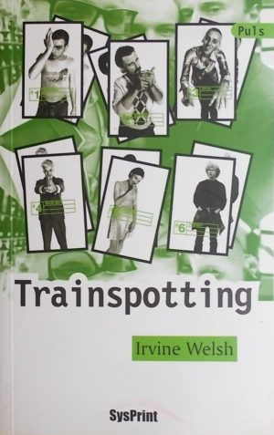 Welsh: Trainspotting