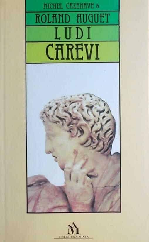 Cazenave, Auget: Ludi carevi