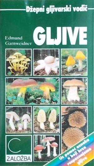 Garnweidner: Gljive