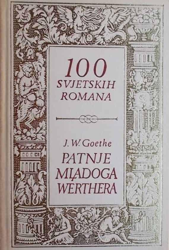Goethe: Patnje mladoga Werthera