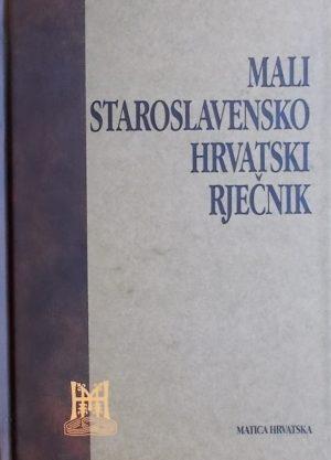 Mali staroslavensko hrvatski rječnik