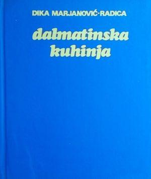 Marjanović-Radica- Dalmatinska kuhinja