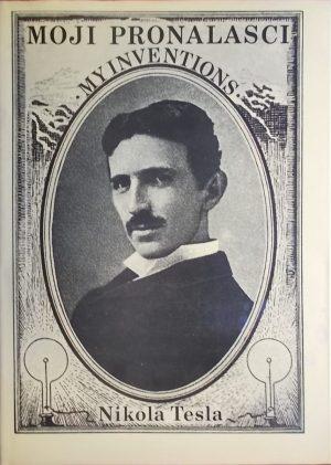 Tesla: Moji pronalasci / My inventions