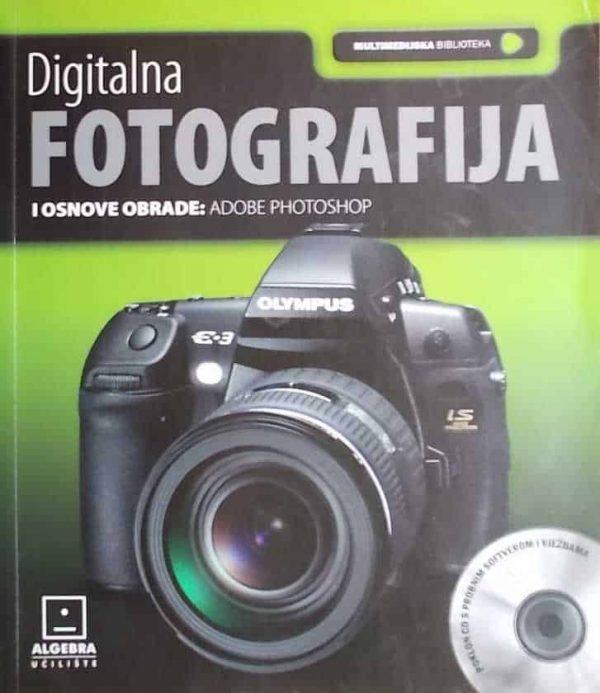 Digitalna fotografija i osnove obrade