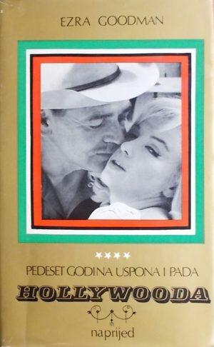 Goodman: Pedeset godina uspona i pada Hollywooda
