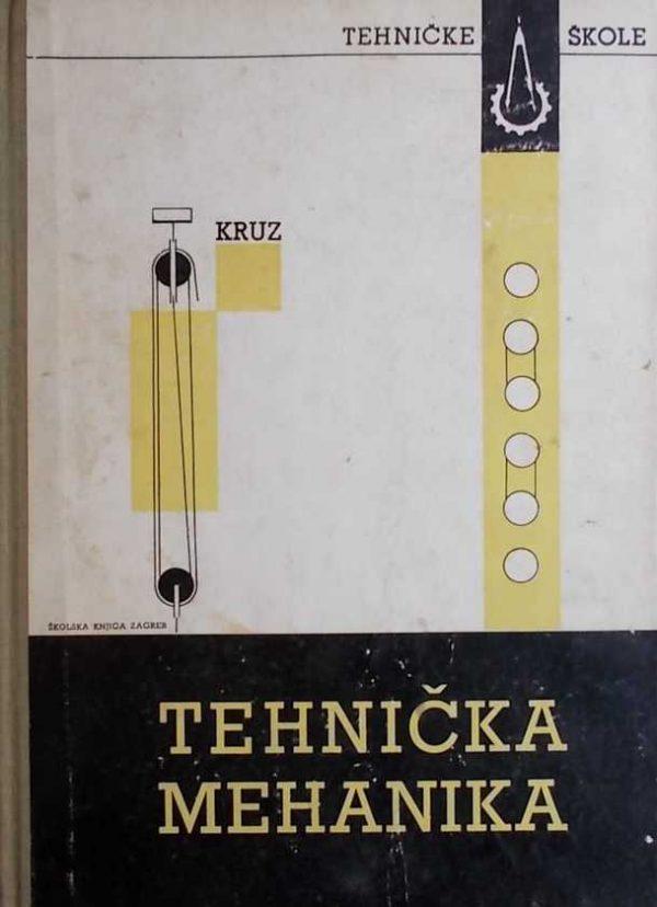 Kruz-Tehnička mehanika