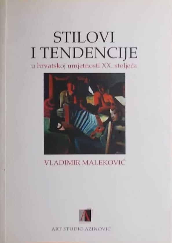 Maleković: Stilovi i tendencije u hrvatskoj umjetnosti