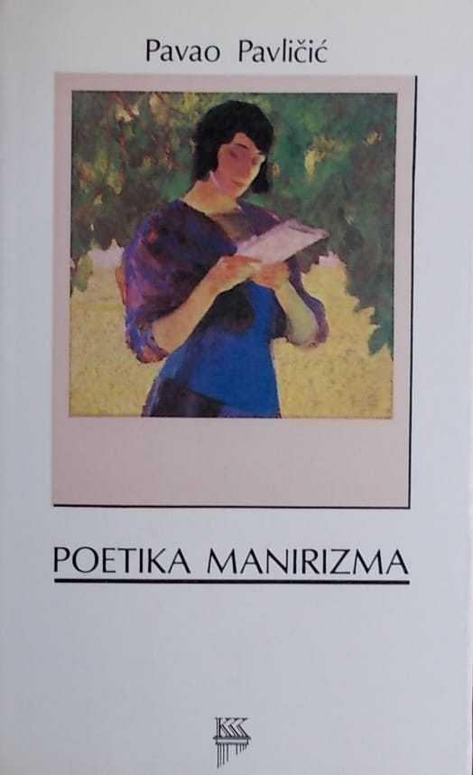 Pavličić-Poetika manirizma