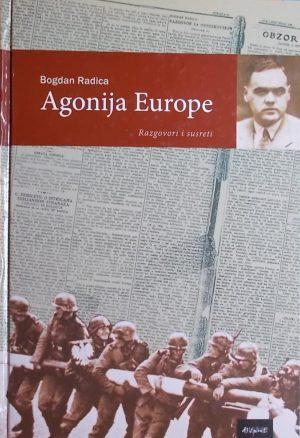 Radica-Agonija Europe: razgovori i susreti
