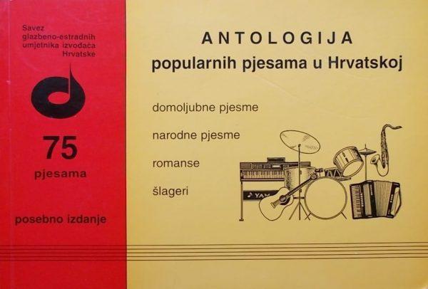 Antologija popularnih pjesama u Hrvatskoj: 75 pjesama