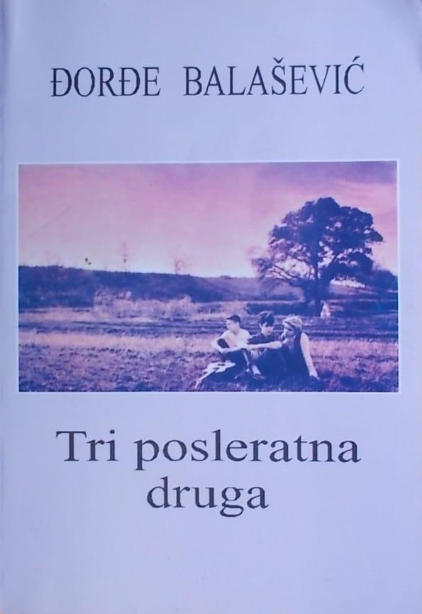 Balašević: Tri posleratna druga