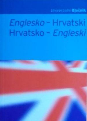 Englesko-hrvatski, hrvatsko-engleski univerzalni rječnik