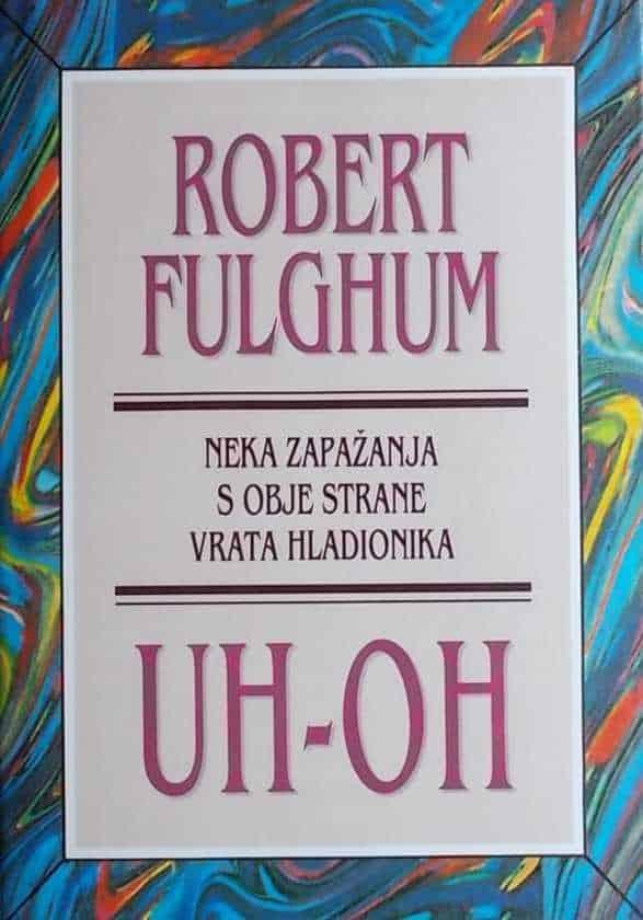 Fulghum-Uh-oh