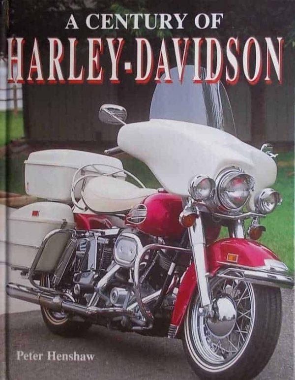Henshaw: A Century of Harley-Davidson